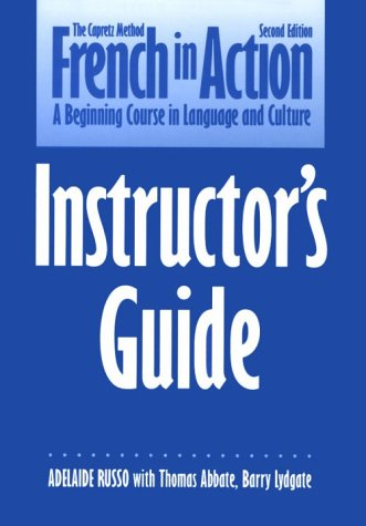 9780300058246: French in Action/Instructor's Guide