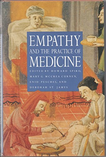 9780300058406: Empathy and the Practice of Medicine: Beyond Pills and the Scalpel