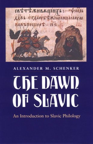 9780300058468: The Dawn of Slavic: An Introduction to Slavic Philology (Yale Language Series)