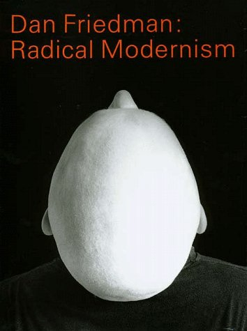 9780300058482: Dan Friedman: Radical Modernism