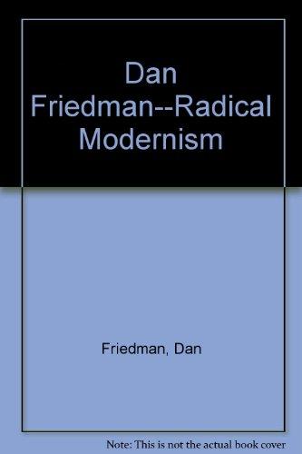 9780300058499: Dan Friedman--Radical Modernism