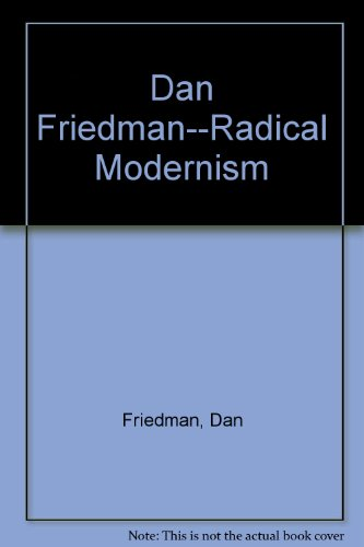 9780300058499: Dan Friedman--Radical Modernism