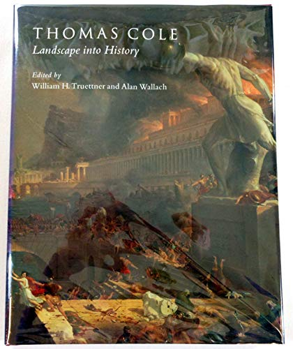 9780300058505: Thomas Cole: Landscape into History