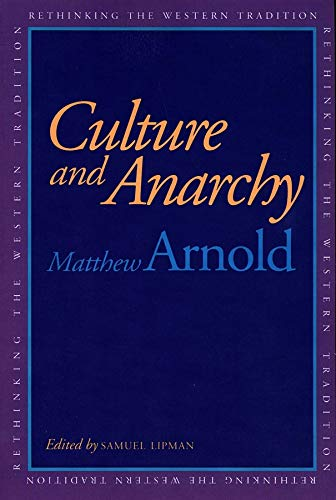 9780300058673: Culture and Anarchy (Rethinking the Western Tradition)