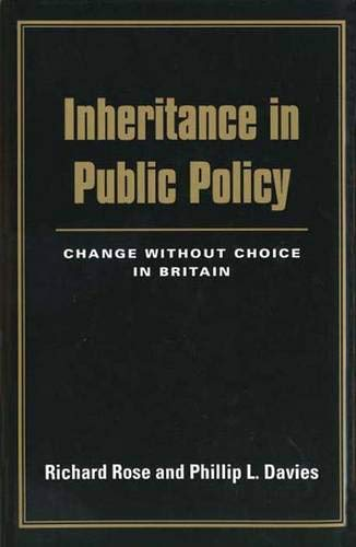 9780300058772: Inheritance in Public Policy: Change Without Choice in Britain