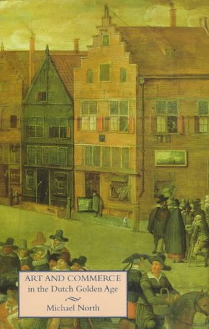 9780300058949: Art and Commerce in the Dutch Golden Age