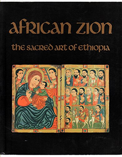 9780300059151: African Zion: The Sacred Art of Ethiopia