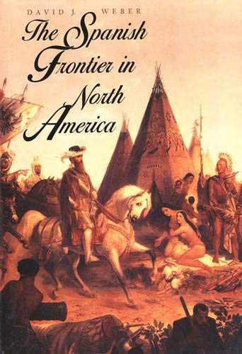 The Spanish Frontier in North America.
