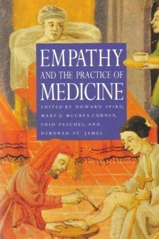 9780300059182: Empathy and the Practice of Medicine: Beyond Pills and the Scalpel