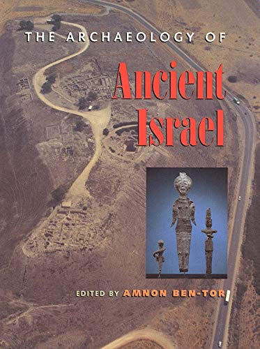 9780300059199: The Archaeology of Ancient Israel