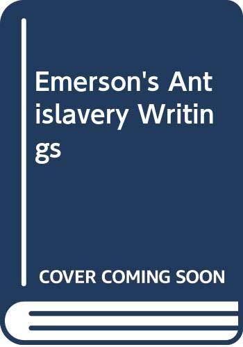 9780300059700: Emerson's Antislavery Writings