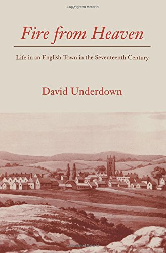9780300059908: Fire from Heaven: Life in an English Town in the Seventeenth Century