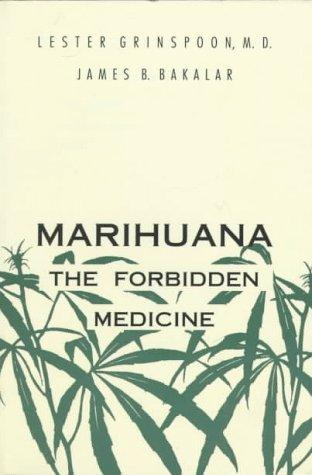 9780300059946: Marijuana, the Forbidden Medicine