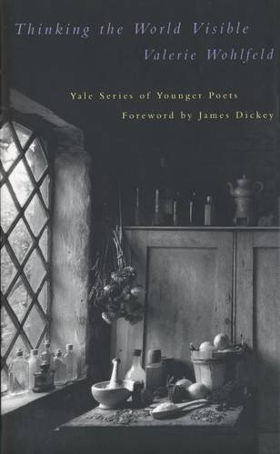 9780300060188: Thinking the World Visible (Yale Series of Younger Poets)