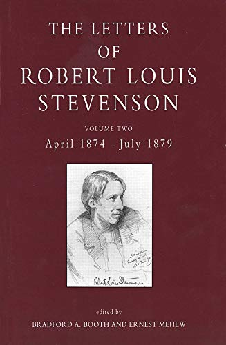 9780300060218: 2: The Letters of Robert Louis Stevenson: Volume Two, April 1874-July 1879