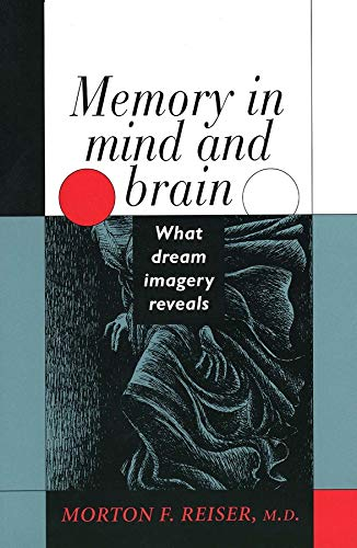 9780300060324: Memory in Mind and Brain: What Dream Imagery Reveals
