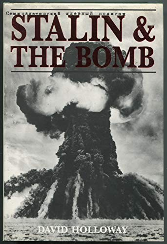 9780300060560: Stalin and the Bomb: The Soviet Union and Atomic Energy, 1939-1956
