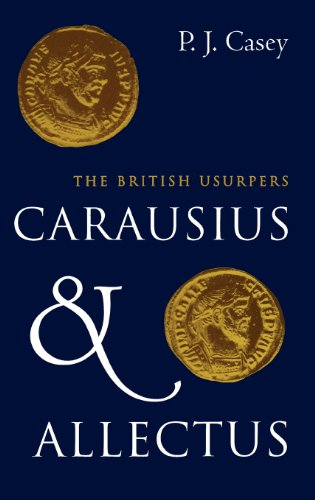 9780300060621: Carausius and Allectus: The British Usurpers