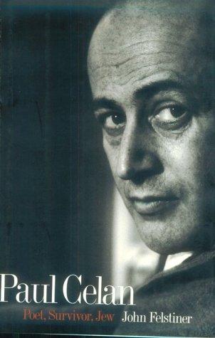 9780300060683: Paul Celan: Poet, Survivor, Jew
