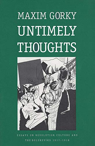 9780300060690: Untimely Thoughts: Essays on Revolution, Culture, and the Bolsheviks, 1917-1918 (Russian Literature and Thought Series)