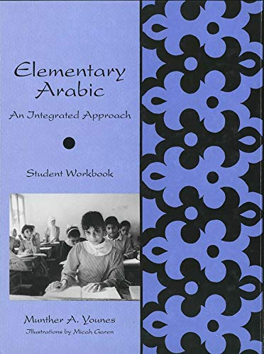 9780300060850: Elementary Arabic: An Integrated Approach: Student Workbook: Text (Yale Language Series)