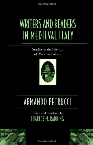 Writers and Readers in Medieval Italy: Studies in the History of Written Culture