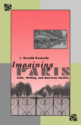 9780300061024: Imagining Paris: Exile, Writing, and American Identity