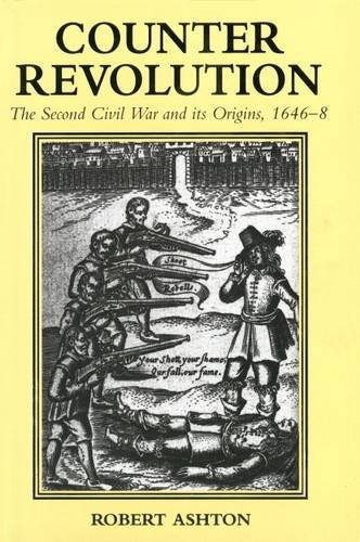 9780300061147: Counter-Revolution: The Second Civil War and Its Origins, 1646-8
