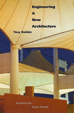 Engineering a New Architecture: Robbin, Mr. Tony