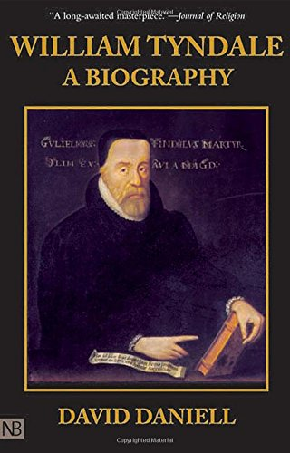 9780300061321: William Tyndale: A Biography