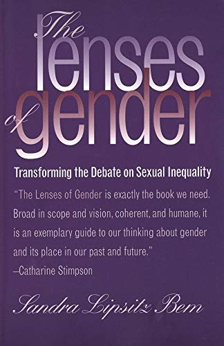 9780300061635: The Lenses of Gender: Transforming the Debate on Sexual Inequality