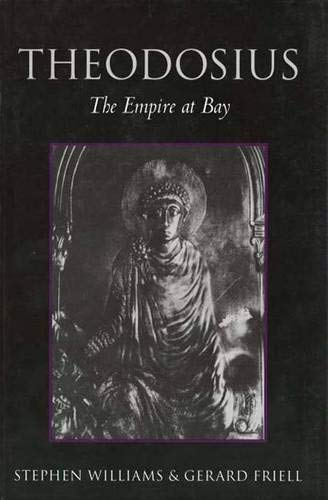 Theodosius - The Empire at Bay
