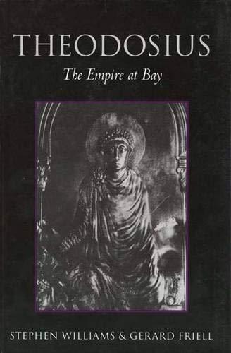 9780300061734: Theodosius: The Empire at Bay