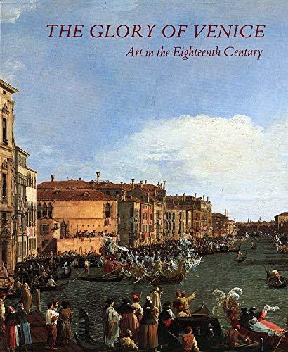 9780300061857: The Glory of Venice: Art in the Eighteenth Century
