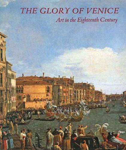 9780300061864: The Glory of Venice: Art in the Eighteenth Century