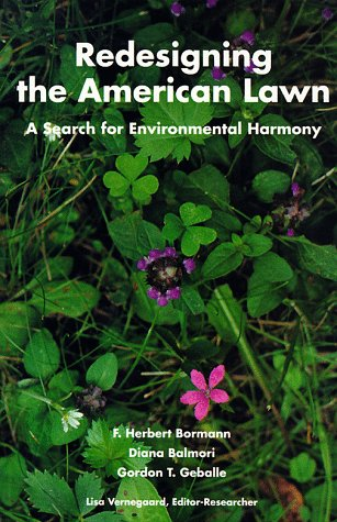 9780300061970: Redesigning the American Lawn: A Search for Environmental Harmony