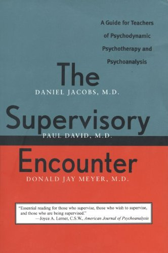 The Supervisory Encounter: A Guide for Teachers: David M.D., Dr.