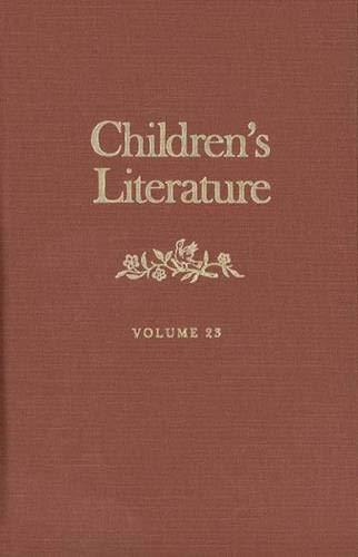 Children's Literature: Volume 23 (Children's Literature Series): Professor Francelia Butler