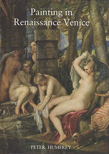 9780300062472: Painting in Renaissance Venice