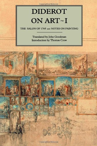9780300062519: Diderot on Art, Volume I: The Salon of 1765 and Notes on Painting (Salon of 1765 & Notes on Painting)