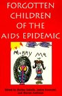 Forgotten Children of the AIDS Epidemic (Yale: Geballe, Shelley