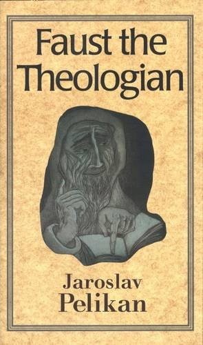 9780300062885: Faust the Theologian