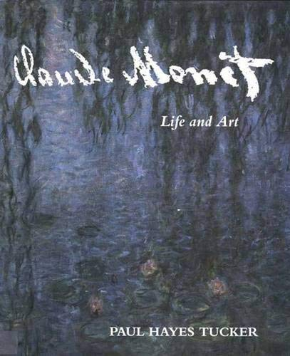 9780300062984: Claude Monet: Life and Art