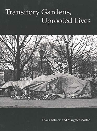 9780300063011: Transitory Gardens, Uprooted Lives