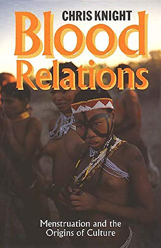 9780300063080: Blood Relations - Menstruation and the Origins of Culture