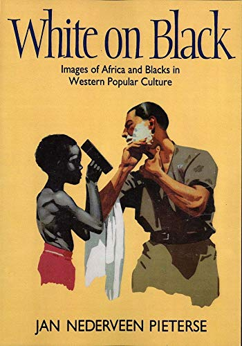 9780300063110: White on Black: Images of Africa and Blacks in Western Popular Culture