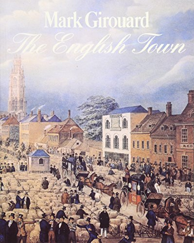 9780300063219: The English Town: A History of Urban Life