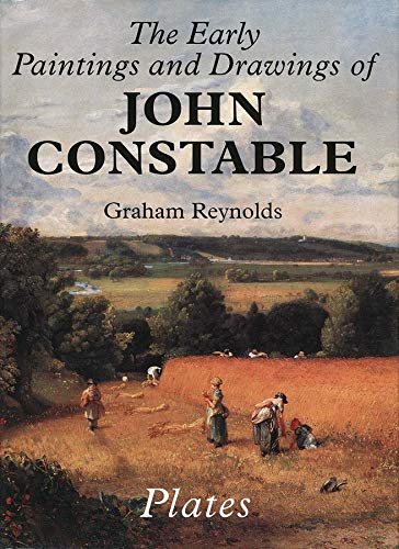 The Early Paintings and Drawings of John Constable: Text/Plates (Two Volumes)
