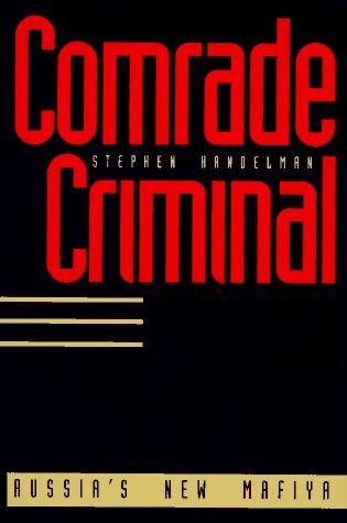 9780300063523: Comrade Criminal: Russias New Mafiya