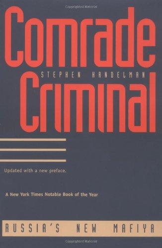 9780300063868: Comrade Criminal: Russias New Mafiya